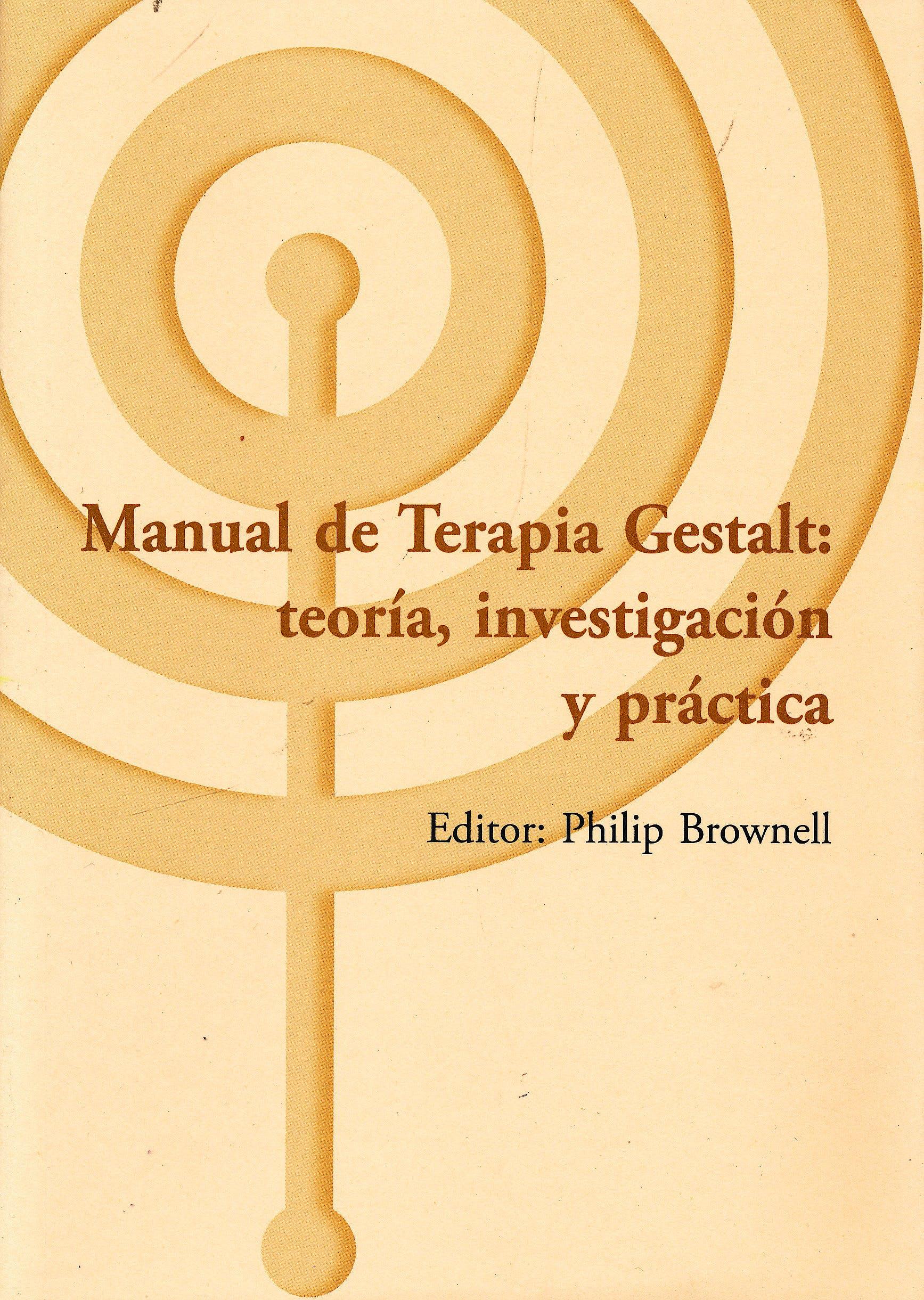 Portada del libro 9788492597055 Manual de Terapia Gestalt: Teoría, Investigación y Práctica (Los Libros del CTP, 17)