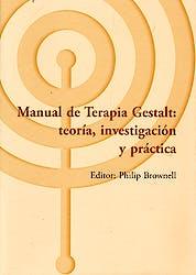 Manual de Terapia Gestalt: Teoría, Investigación y Práctica (Los Libros del CTP, 17)