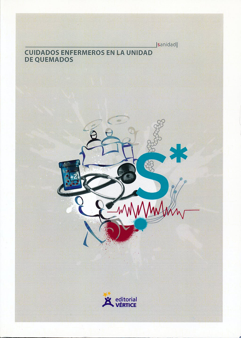 Portada del libro 9788492598014 Cuidados Enfermeros en la Unidad de Quemados