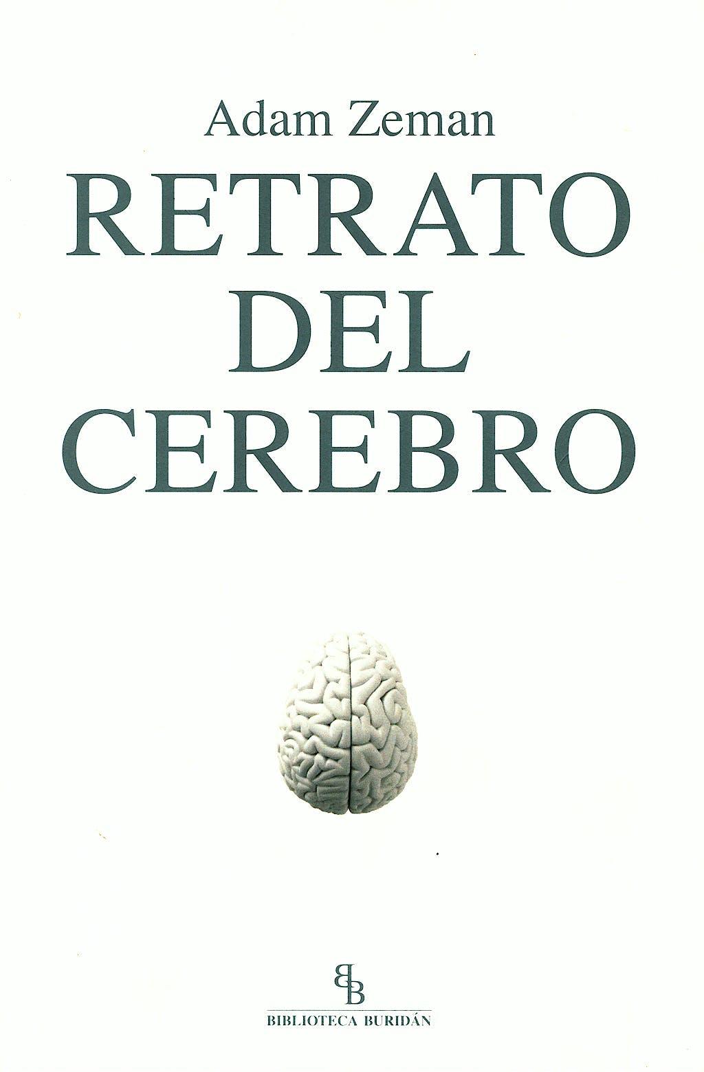 Portada del libro 9788492616336 Retrato del Cerebro