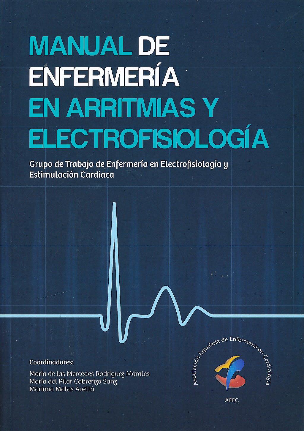 Portada del libro 9788492757862 Manual de Enfermería en Arritmias y Electrofisiología
