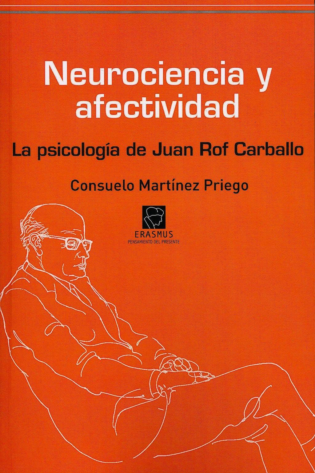 Portada del libro 9788492806874 Neurociencia y Afectividad. la Psicologia de Juan Rolf Carballo