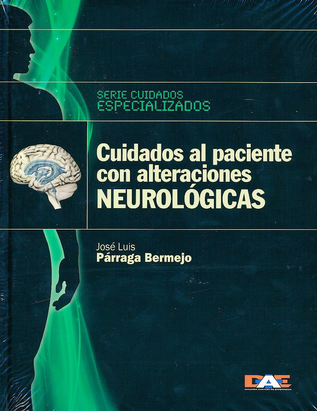 Portada del libro 9788492815043 Cuidados al Paciente con Alteraciones Neurologicas