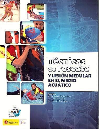 Portada del libro 9788492815821 Técnicas de Rescate y Lesión Medular en el Medio Acuático