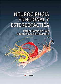Portada del libro 9788492931002 Neurocirugía Funcional y Estereotáctica