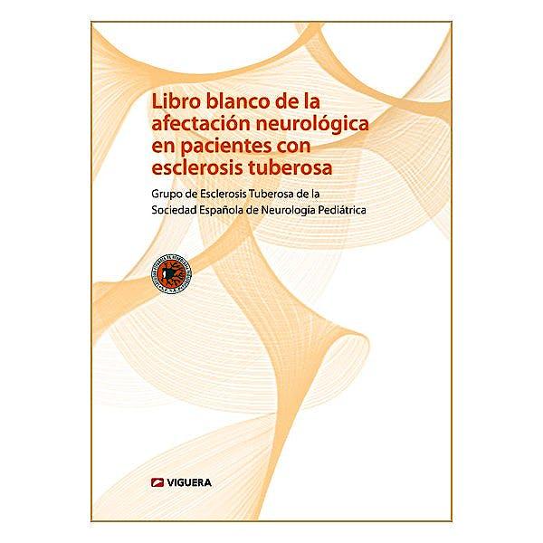 Portada del libro 9788492931415 Libro Blanco de la Afectacion Neurologica en Pacientes con Esclerosis Tuberosa