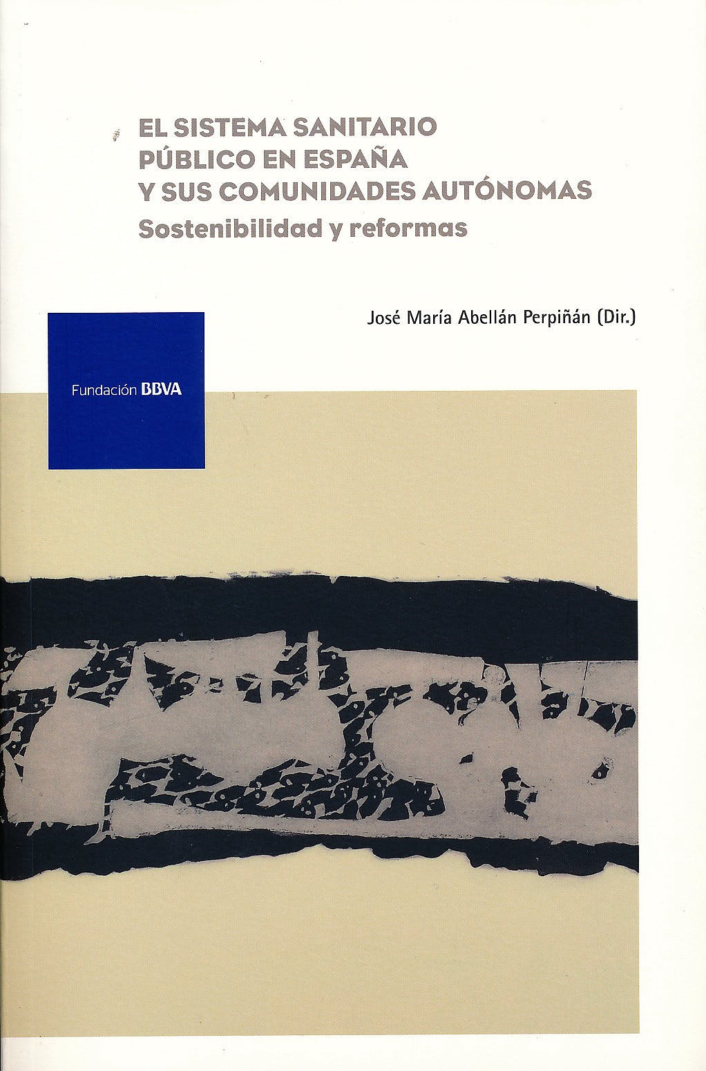 Portada del libro 9788492937455 El Sistema Sanitario Publico en España y Sus Comunidades Autonomas