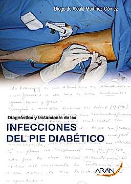 Portada del libro 9788492977079 Diagnóstico y Tratamiento de las Infecciones del Pie Diabético