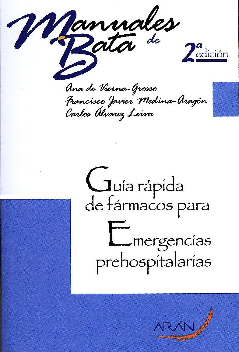 Portada del libro 9788492977260 Guía Rápida de Fármacos para Emergencias Prehospitalarias