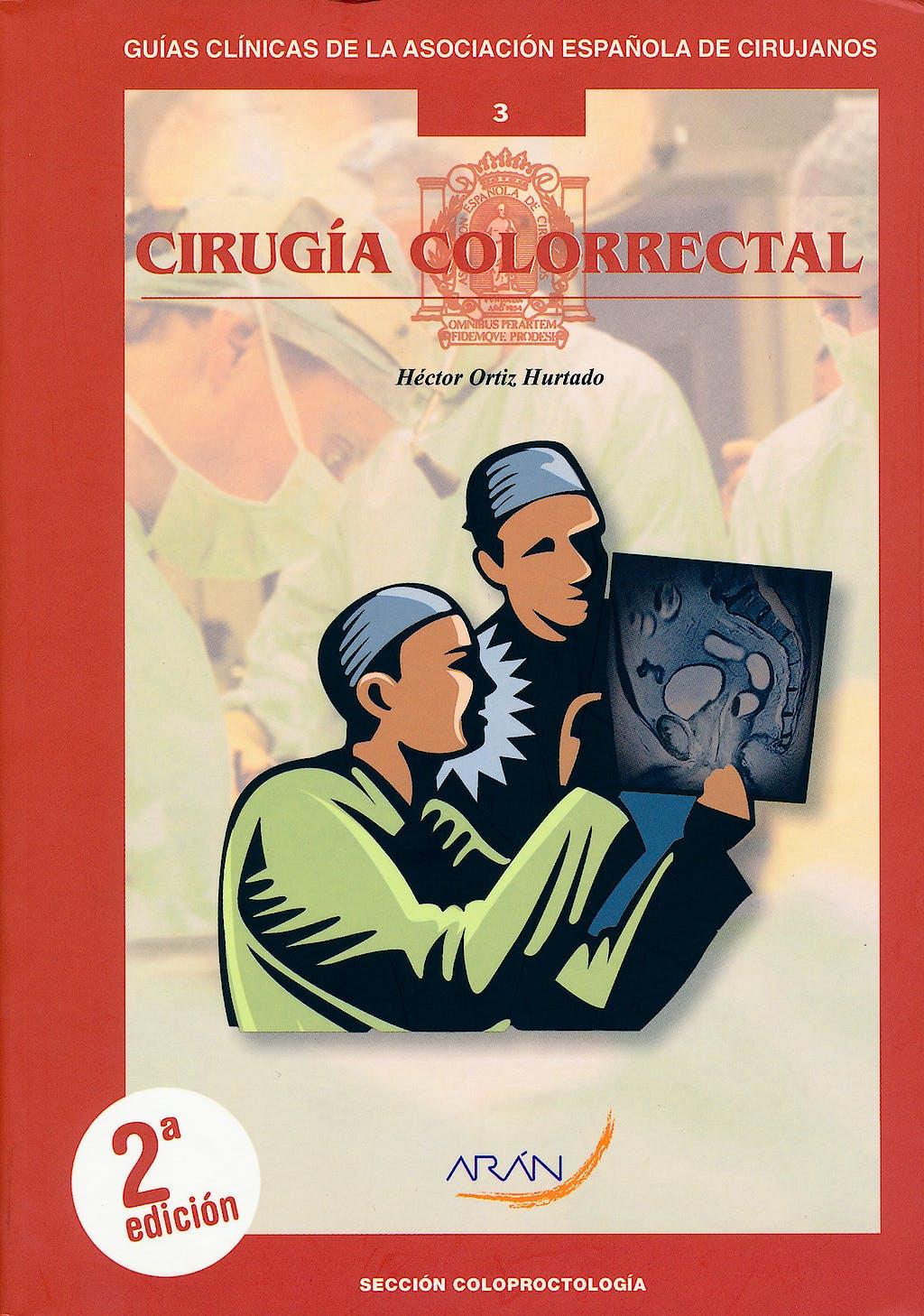 Portada del libro 9788492977345 Cirugía Colorrectal (Guías Clínicas de la Asociación Española de Cirujanos Nº 3)
