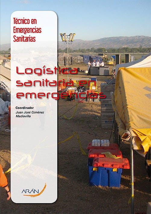 Portada del libro 9788492977468 Logistica Sanitaria en Emergencias (Tecnico en Emergencias Sanitarias)