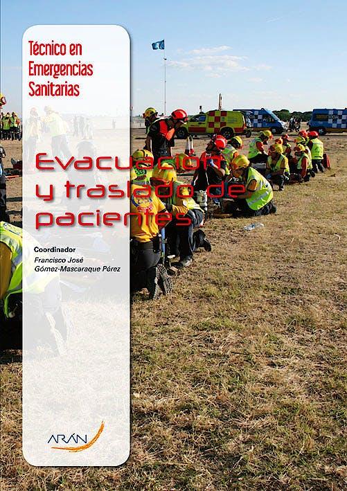 Portada del libro 9788492977505 Evacuacion y Traslado de Pacientes (Tecnico en Emergencias Sanitarias)