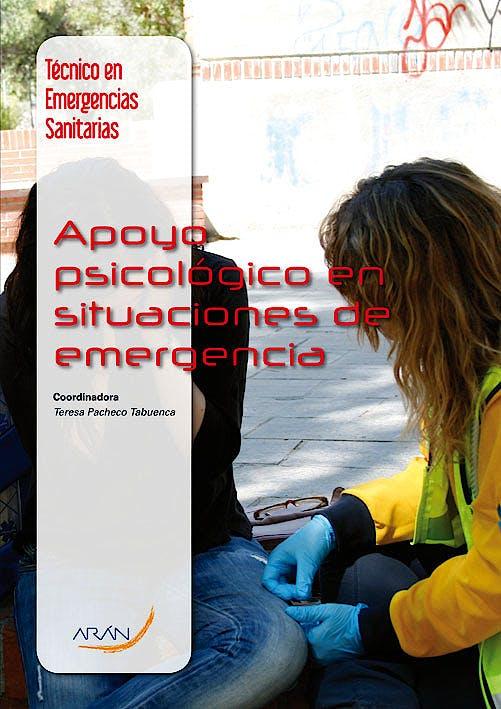 Portada del libro 9788492977512 Apoyo Psicologico en Situaciones de Emergencia (Tecnico en Emergencias Sanitarias)