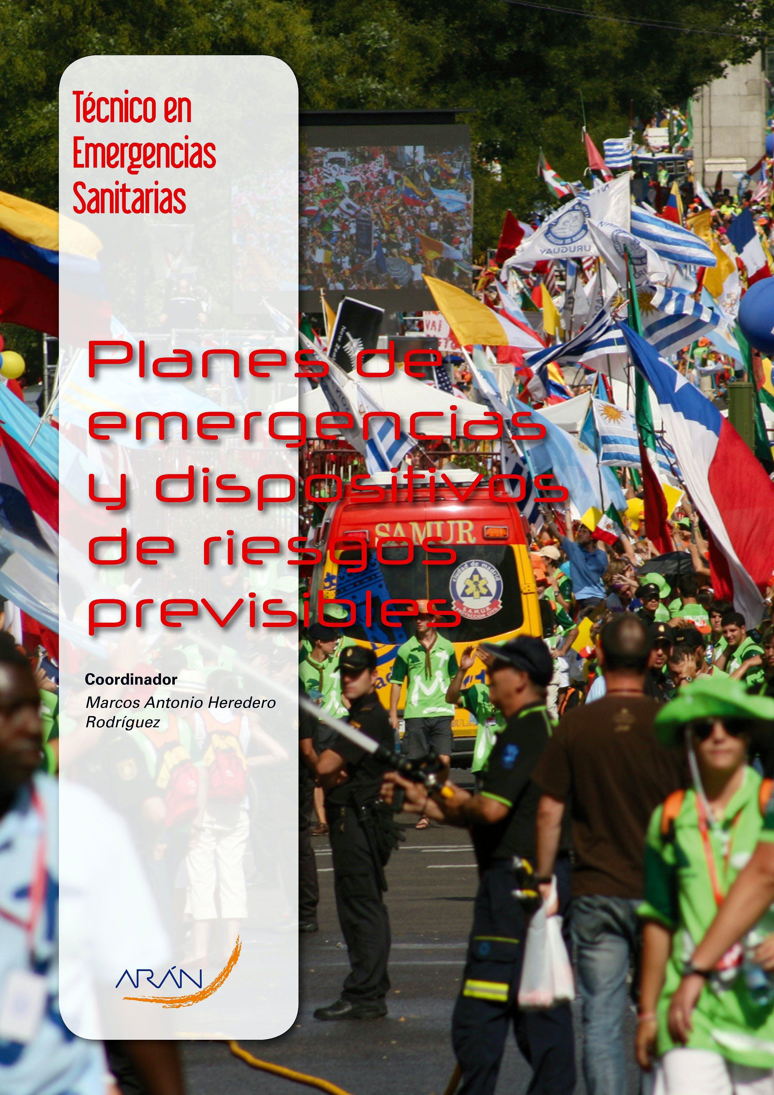 Portada del libro 9788492977529 Planes de Emergencias y Dispositivos de Riesgos Previsibles (Tecnico en Emergencias Sanitarias)