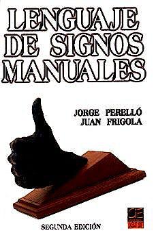 Portada del libro 9788493001612 Lenguaje de Signos Manuales