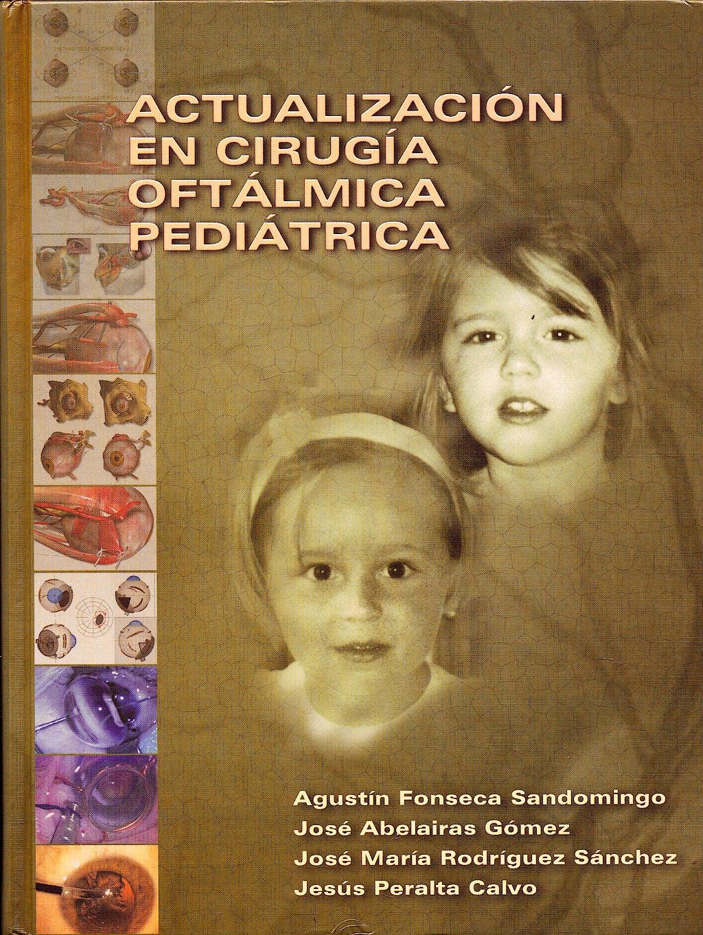 Portada del libro 9788493012663 Actualizacion en Cirugia Oftalmica Pediatrica