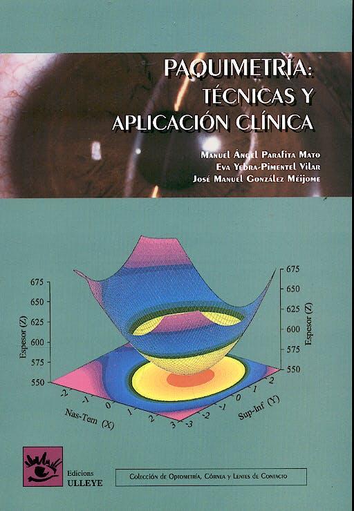 Portada del libro 9788493082802 Paquimetria: Tecnicas y Aplicacion Clinica