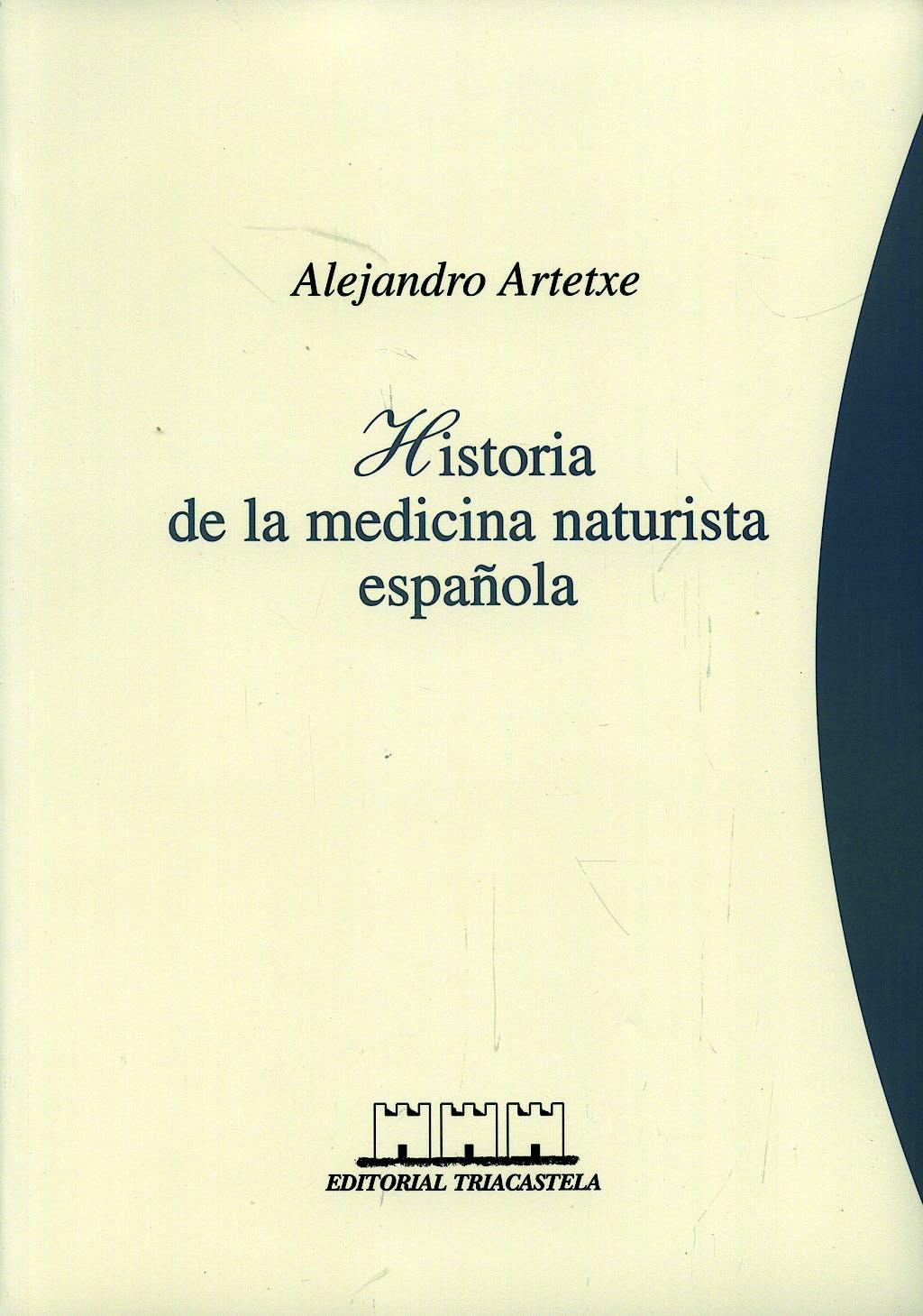 Portada del libro 9788493091439 Historia de la Medicina Naturista Española