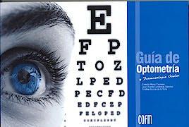 Portada del libro 9788493110529 Guía de Optometría y Farmacología Ocular