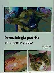 Portada del libro 9788493163655 Dermatologia Practica en el Perro y Gato