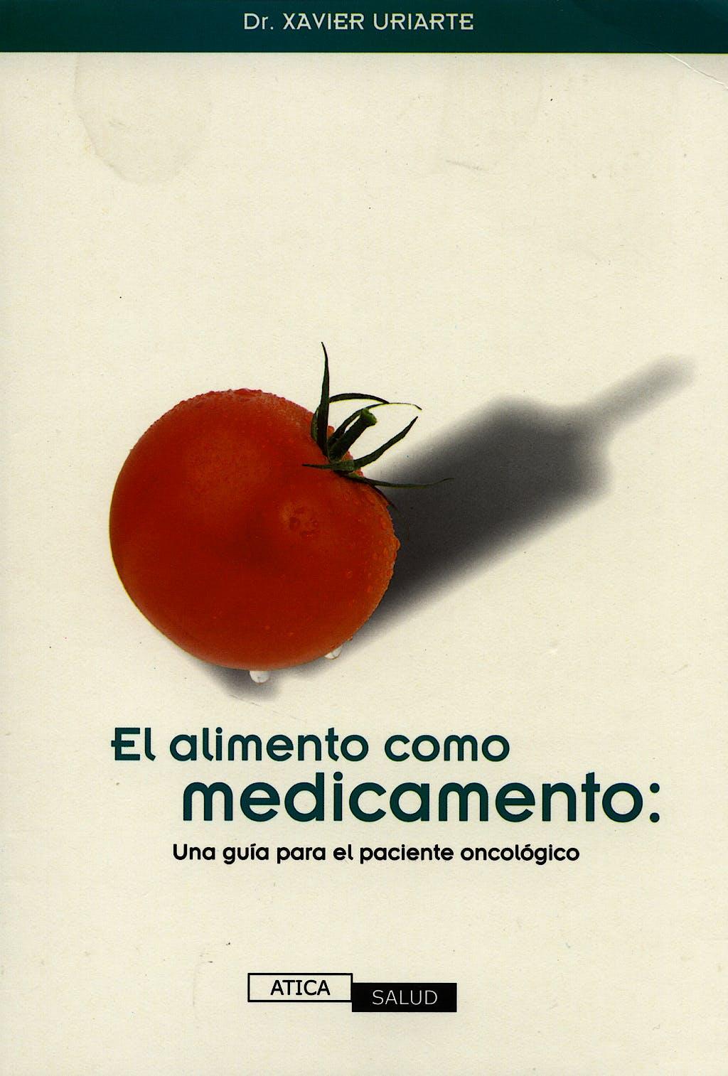 Portada del libro 9788493268299 El Alimento como Medicamento. una Guia para el Paciente Oncológico