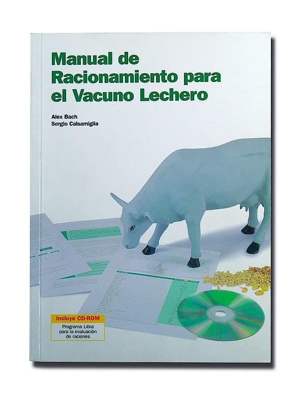Portada del libro 9788493292126 Manual de Racionamiento para el Vacuno Lechero + Cd-Rom