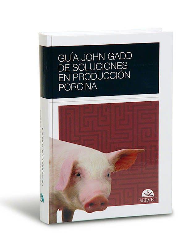 Portada del libro 9788493292188 Guia John Gadd de Soluciones en Produccion Porcina
