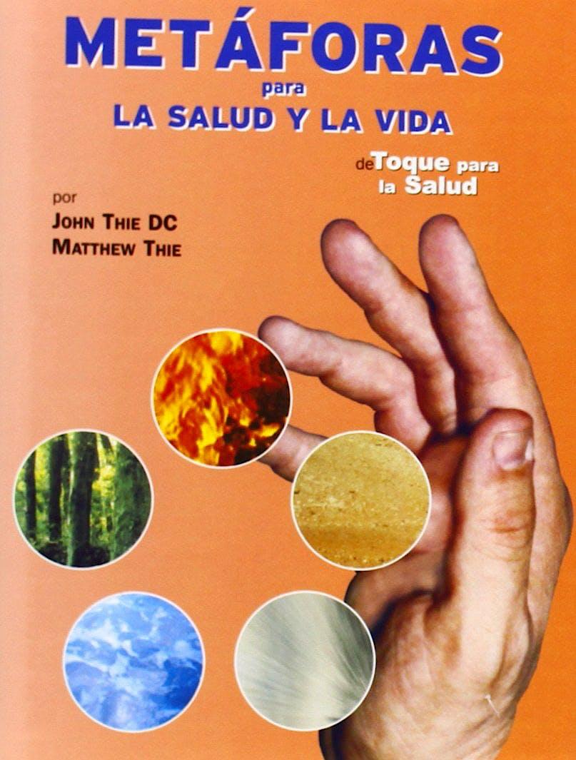 Portada del libro 9788493298388 Metaforas para la Salud y la Vida. de Toque para la Salud