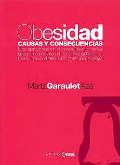 Portada del libro 9788493312213 Obesidad. Causas y Consecuencias