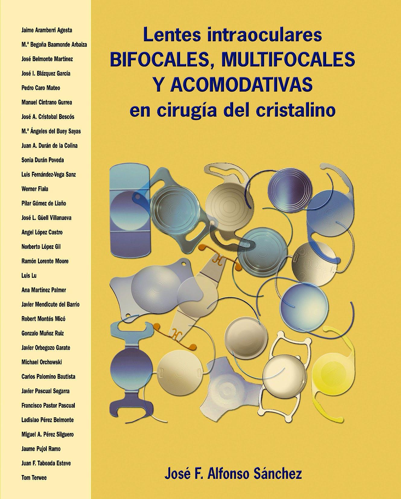 Portada del libro 9788493314453 Lentes Intraoculares Bifocales, Multifocales y Acomodativas en Cirugía del Cristalino