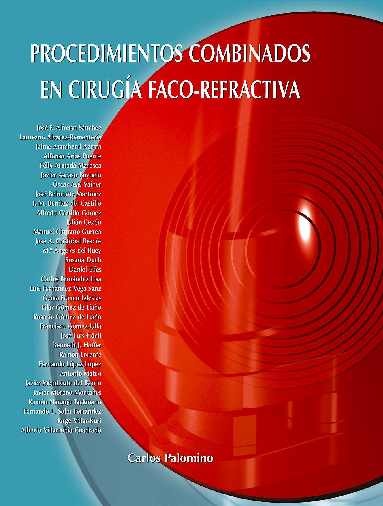 Portada del libro 9788493314460 Procedimientos Combinados en Cirugia Faco-Refractiva