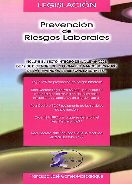 Portada del libro 9788493333669 Legislacion Prevencion de Riesgos Laborales