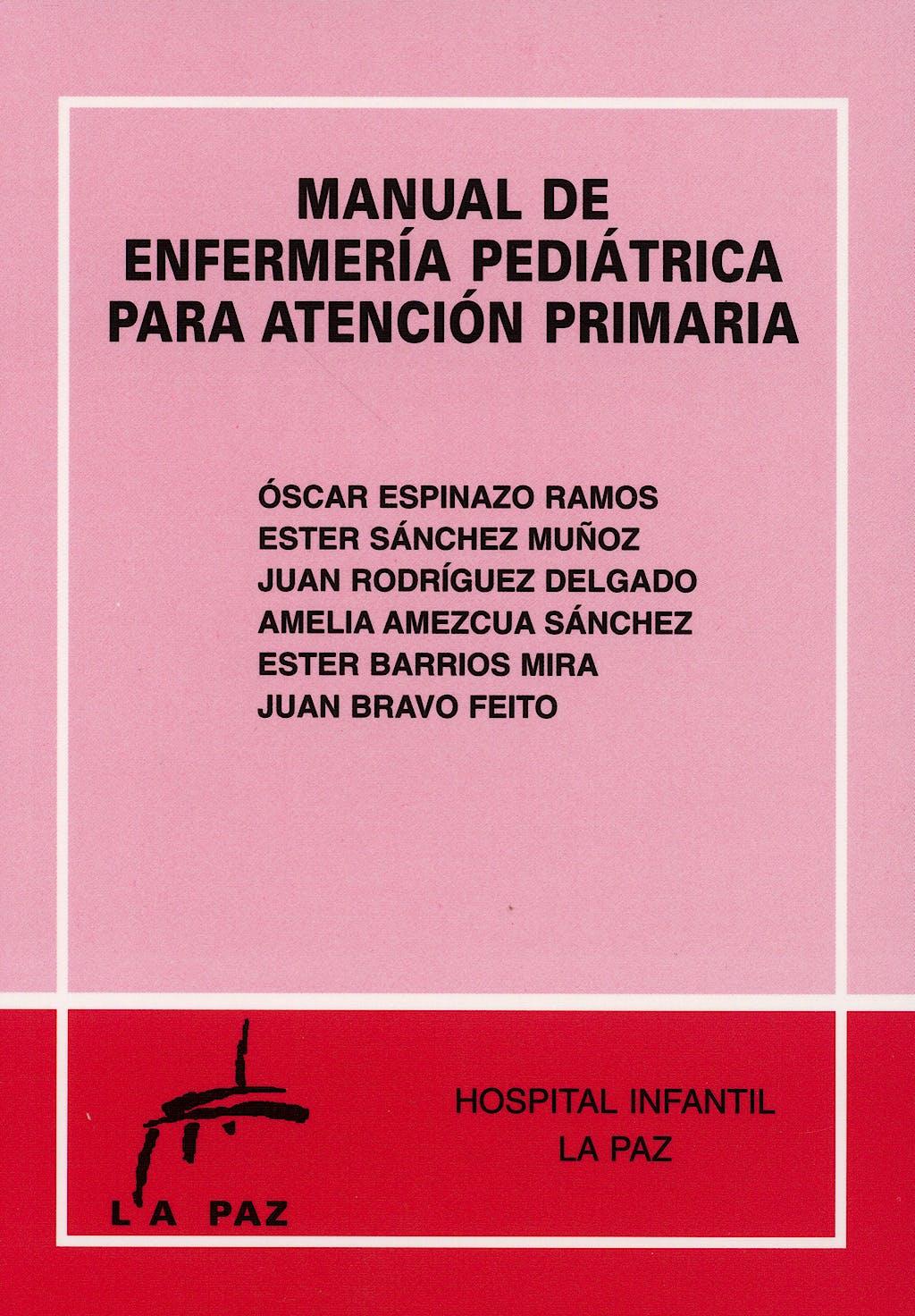 Portada del libro 9788493334529 Manual de Enfermería Pediátrica para Atención Primaria