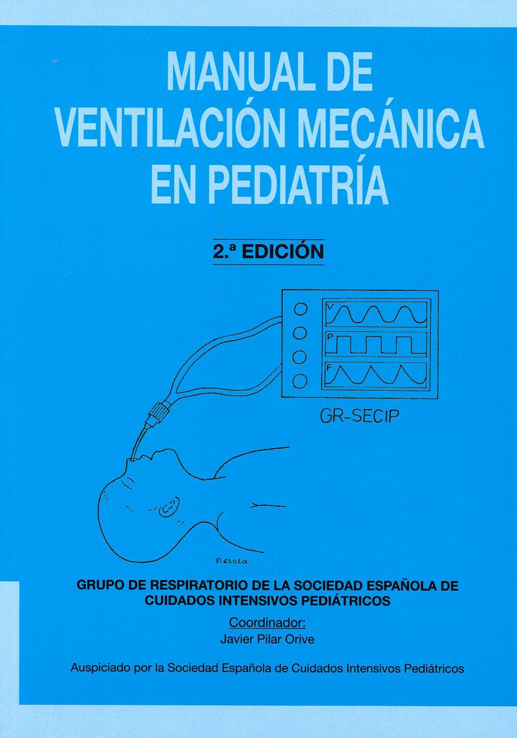 Portada del libro 9788493334574 Manual de Ventilación Mecánica en Pediatría