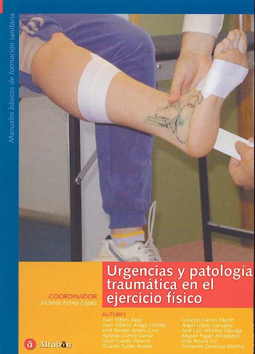 Portada del libro 9788493357603 Urgencias y Patologia Traumatica en el Ejercicio Fisico
