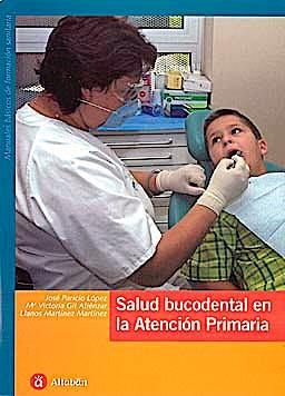 Portada del libro 9788493357856 Salud Bucodental en la Atencion Primaria