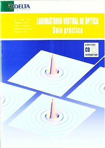 Portada del libro 9788493403478 Laboratorio Virtual de Óptica. Guía Práctica + CD Interactivo