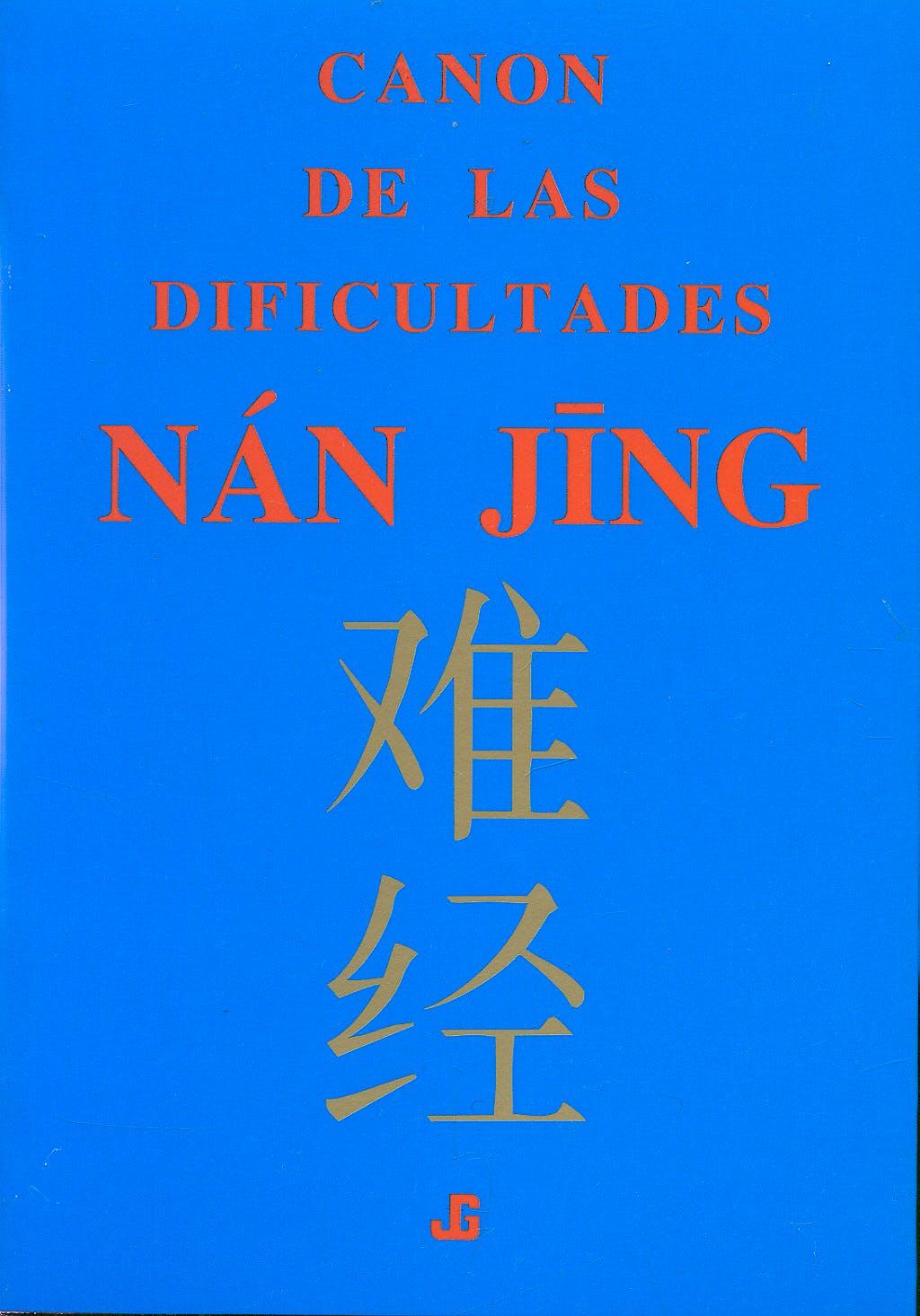 Portada del libro 9788493423919 Nan Jing Canon de las Dificultades