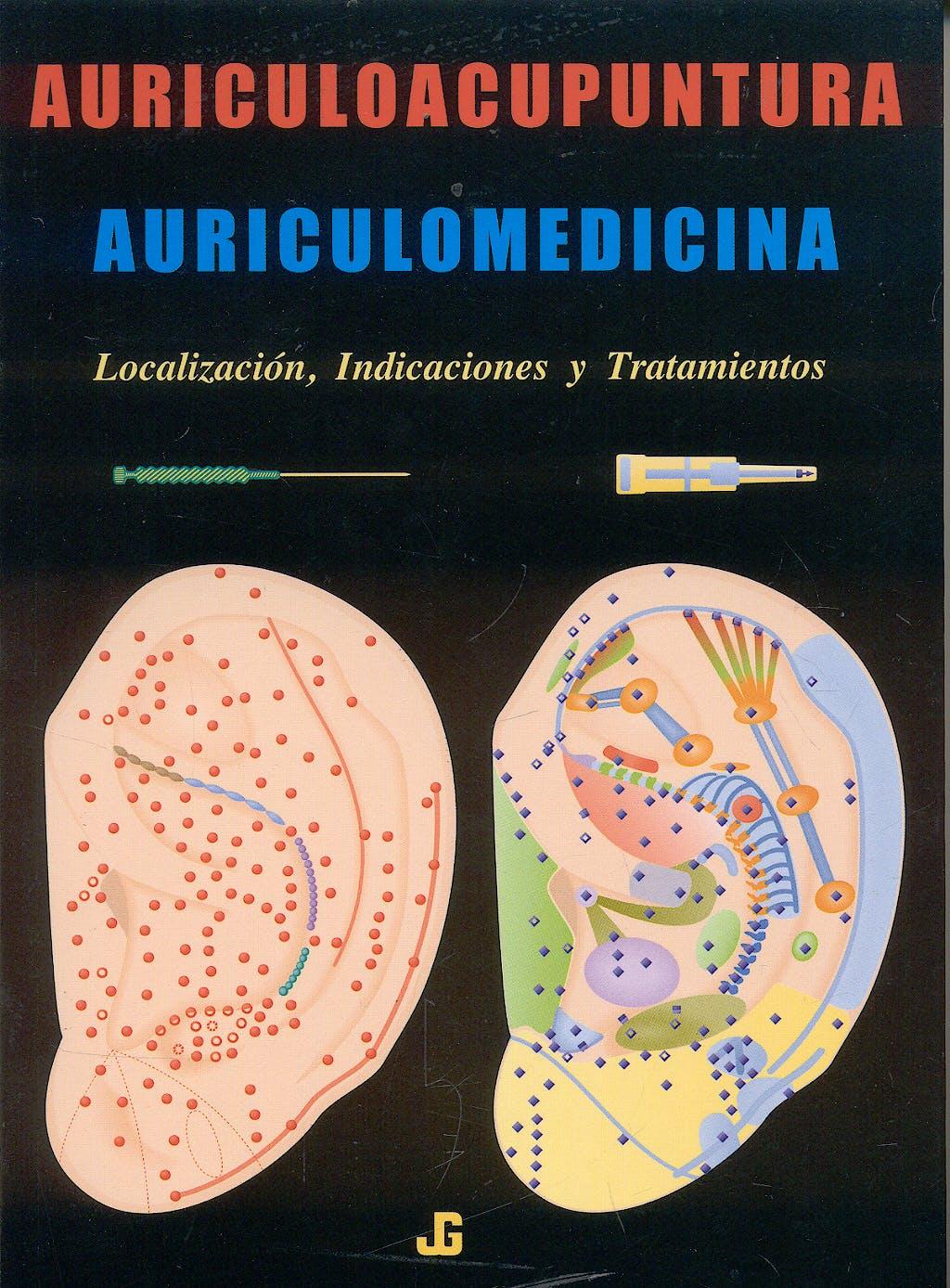 Portada del libro 9788493423926 Auriculoacupuntura. Auriculomedicina. Localización, Indicaciones y Tratamientos