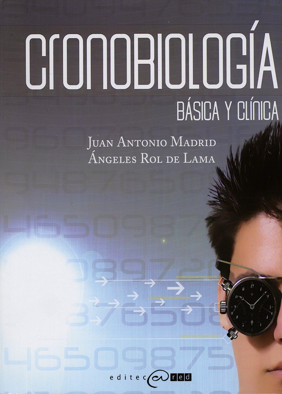 Portada del libro 9788493451035 Cronobiologia. Basica y Clinica