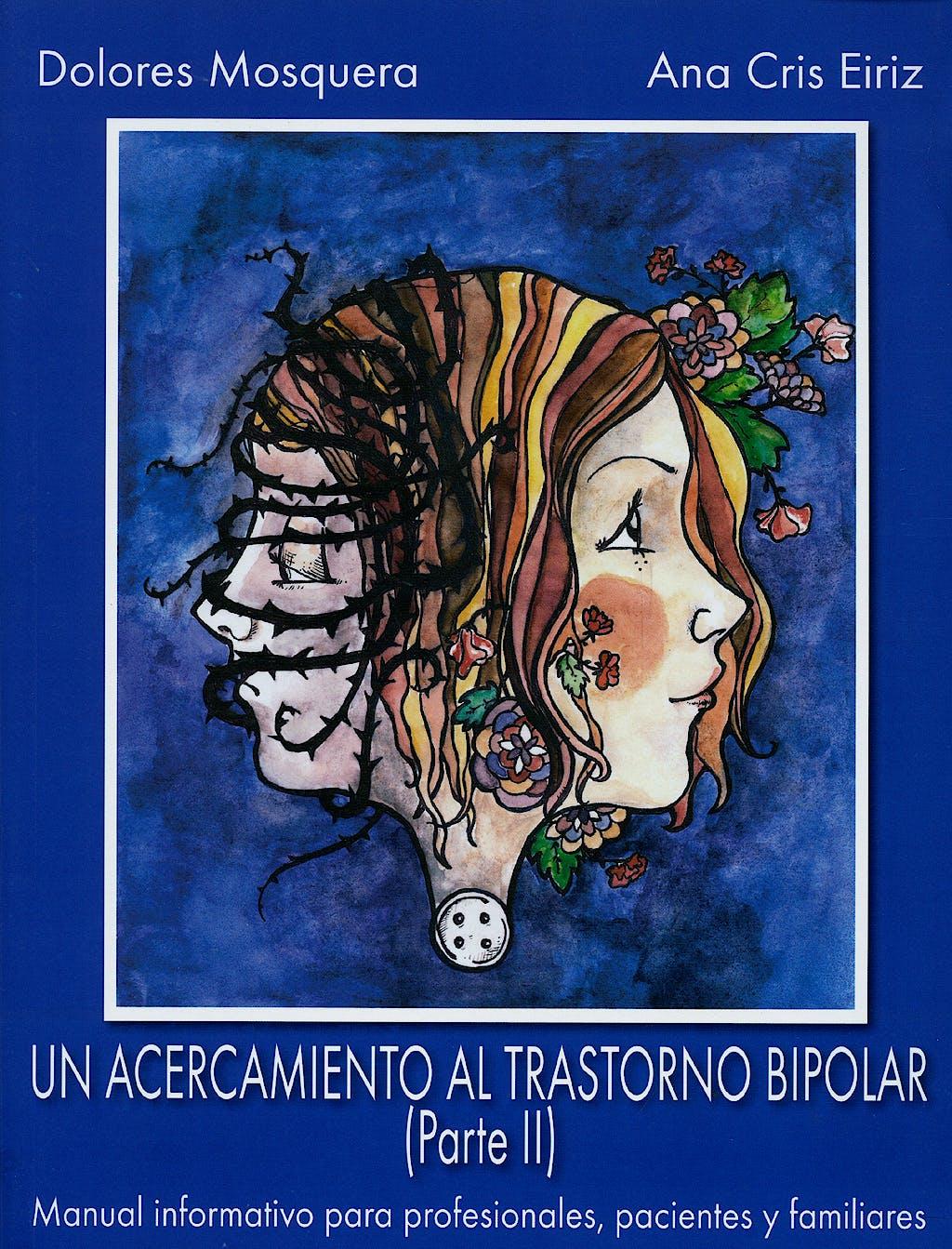 Portada del libro 9788493464554 Un Acercamiento al Trastorno Bipolar Parte II