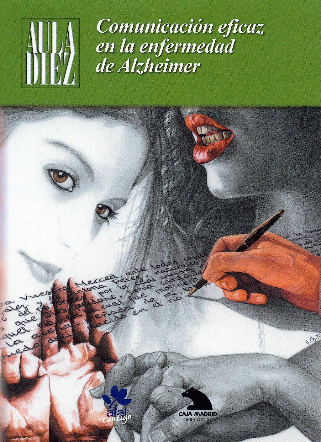 Portada del libro 9788493467852 Comunicacion Eficaz en la Enfermedad de Alzheimer