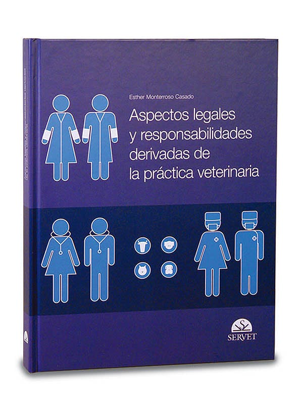 Portada del libro 9788493473617 Aspectos Legales y Responsabilidades Derivadas de la Practica Veterinaria