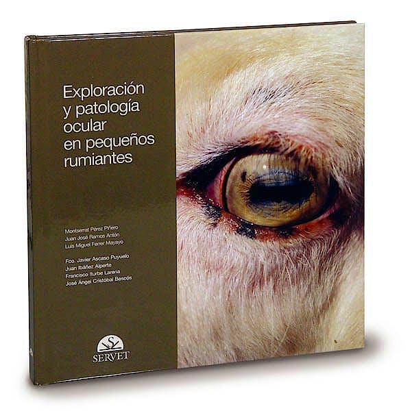 Portada del libro 9788493473655 Exploracion y Patologia Ocular en Pequeños Rumiantes