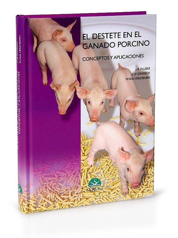 Portada del libro 9788493473679 El Destete en el Ganado Porcino. Conceptos y Aplicaciones