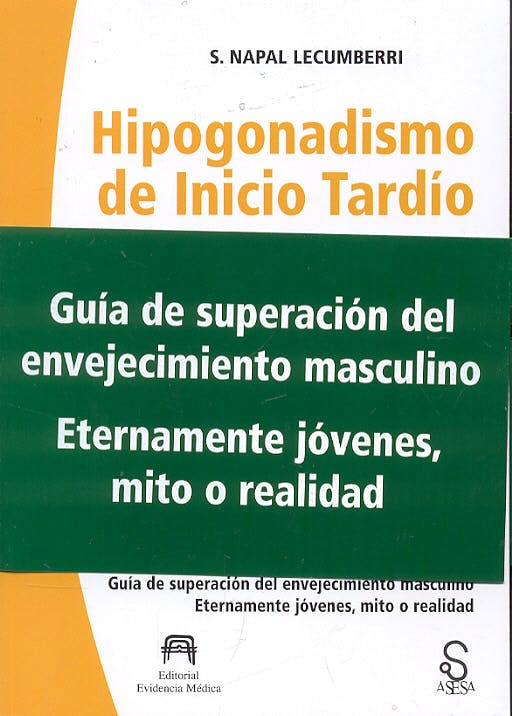 Portada del libro 9788493486006 Hipogonadismo de Inicio Tardío (HIT). El Impacto de la Vejez