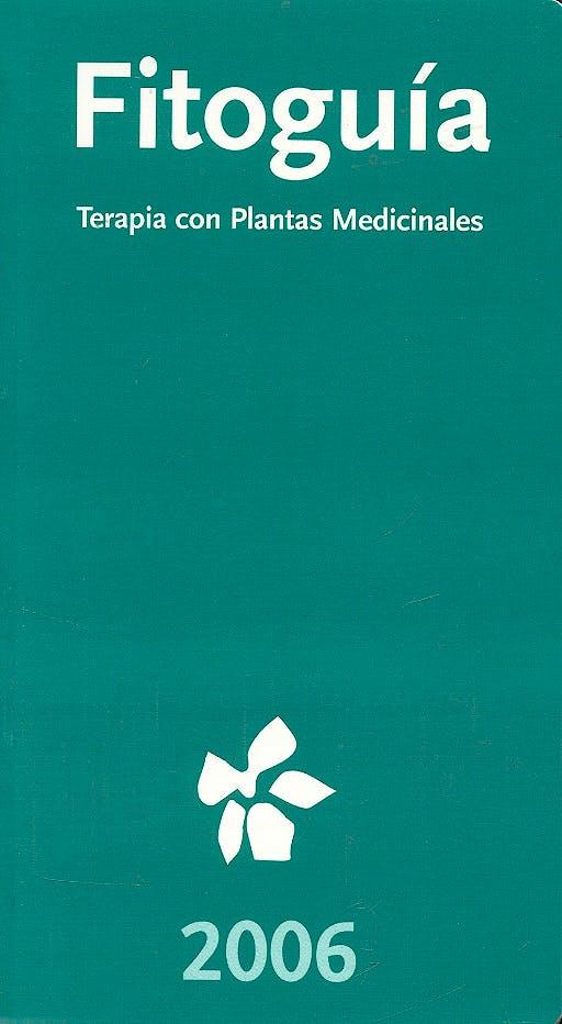 Portada del libro 9788493487706 Fitoguia 2006. Terapia con Plantas Medicinales