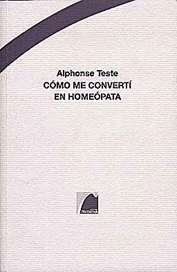 Portada del libro 9788493512095 Como Me Converti en Homeopata