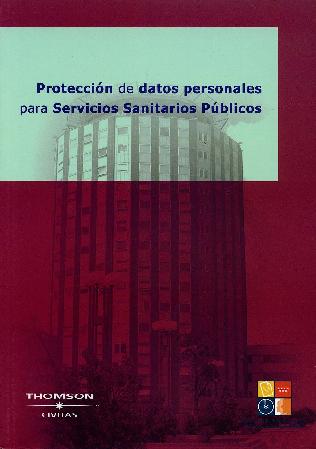 Portada del libro 9788493545734 Proteccion de Datos Personales para Servicios Sanitarios Publicos + Cd-Rom