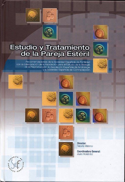 Portada del libro 9788493546410 Estudio y Tratamiento de la Pareja Estéril